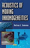 img - for Acoustics of Moving Inhomogeneities (Physics Research and Technology) book / textbook / text book