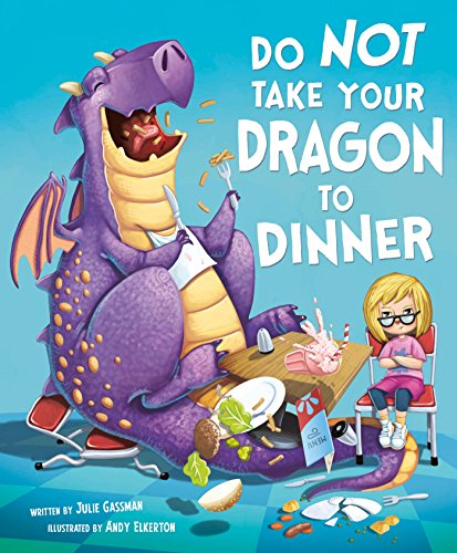 Do Not Take Your Dragon to Dinner (Capstone Young Readers)
