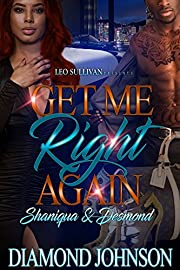 Get Me Right Again: Shaniqua and Desmond