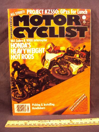 1984 84 May MOTORCYCLIST Magazine (Features: Test on Honda V65 Sabre & Honda VF1000 F -