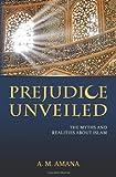 Prejudice Unveiled, A. Amana, 1463701128