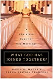 img - for What God Has Joined Together?: A Christian Case for Gay Marriage book / textbook / text book