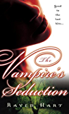 The Vampire's Seduction (Savannah Vampire)