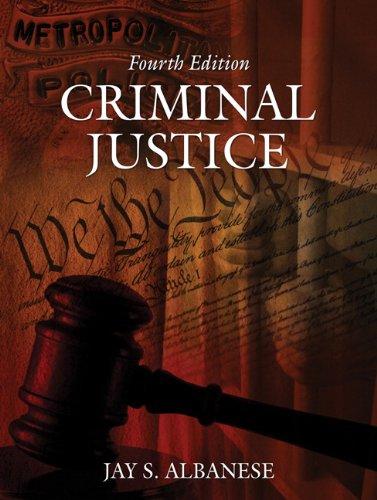 Criminal Justice (4th Edition)