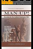 Man Up!: Becoming the New Catholic Renaissance Man
