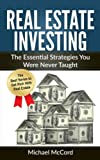 A Practical Guide for Seasoned Investors!   Usually priced at $18, buy now to receive for only $13.38   OFFER* Buy a paperback copy of this Real Estate Investing book and receive the Kindle version for only .99 cents! Coming Soon - Other Books In Thi...