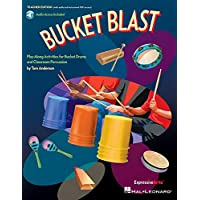 Bucket Blast: Play-Along Activities for Bucket Drums and Classroom Percussion