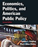 img - for Economics, Politics, and American Public Policy by James J. Gosling (2013-03-20) book / textbook / text book