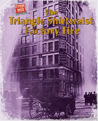 Download The Triangle Shirtwaist Factory Fire (Code Red) pdf