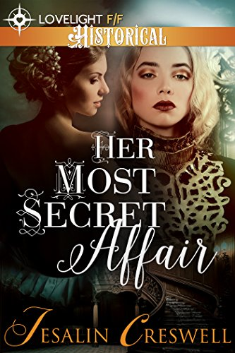 Her Most Secret Affair (Historical Lesbian Romance)
