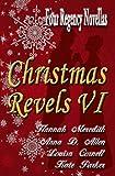 img - for Christmas Revels VI: Four Regency Novellas book / textbook / text book