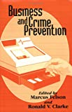 Business and Crime Prevention, Marcus Felson, 1881798097