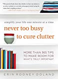 Never Too Busy to Cure Clutter: Simplify Your