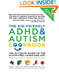 The Kid-Friendly ADHD & Autism Cookbo...