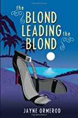 The Blond Leading the Blond Kindle Edition