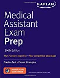 img - for Medical Assistant Exam Prep: Practice Test + Proven Strategies (Kaplan Medical Assistant Exam Review) book / textbook / text book
