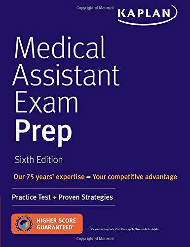 Medical Assistant Exam Prep: Practice Test + Proven Strategies (Kaplan Medical Assistant Exam (Medical Professionals Guide)