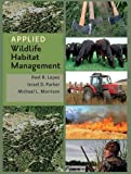 img - for Applied Wildlife Habitat Management (Texas A&M AgriLife Research and Extension Service Series) book / textbook / text book
