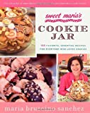 Sweet Maria's Cookie Jar: 100 Favorite, Essential Recipes for Everyone Who Loves Cookies offers