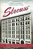 img - for Strouss':: Youngstown's Dependable Store (Landmarks) book / textbook / text book