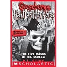 Goosebumps Hall of Horrors #3: The Five Masks of Dr. Screem: Special Edition