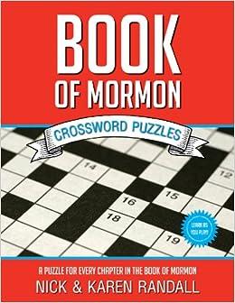 Book Of Mormon Crossword Puzzles Nick And Karen Randall 9781621085669 Amazon Com Books