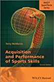 Acquisition and Performance of Sports Skills 2e