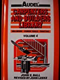 img - for Audel Carpenters and Builders Library (4 Volume Set, 1991 Sixth Edition) book / textbook / text book
