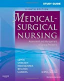 Study Guide for Medical-Surgical Nursing: Assessment and Management of Clinical Problems, 8e (Study Guide for Medical-Surgical Nursing: Assessment & Management of Clinical Problem)