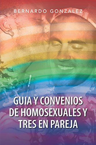 Amazon.com: Guia Y Convenios De Homosexuales Y Tres En ...