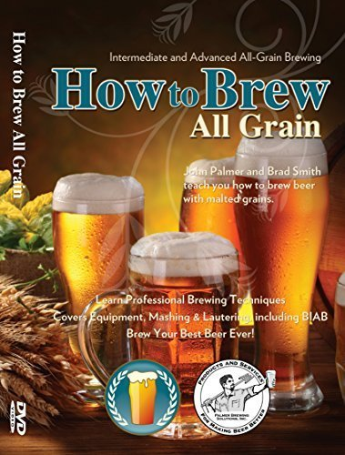 How to Brew All Grain Beer by BeerSmith LLC