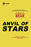 Anvil of Stars: The Forge Of God Book 2