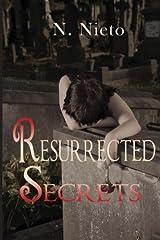 Resurrected Secrets (Unforseen Secrets) (Volume 1) Paperback