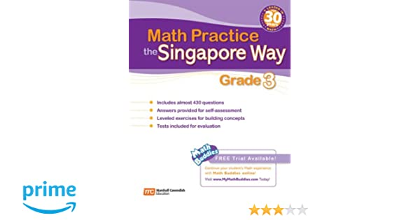 Math Practice the Singapore Way, Grade 3: Marshall Cavendish ...