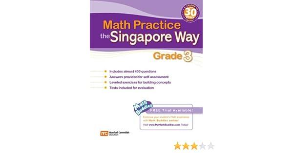 Math Practice the Singapore Way, Grade 3: Marshall Cavendish ...