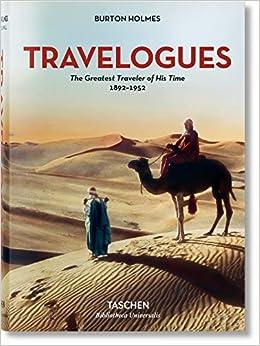 Burton Holmes. Travelogues. The Greatest Traveler Of His Time por Genoa Caldwell epub