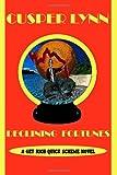Declining Fortunes, Cusper Lynn, 1492924962