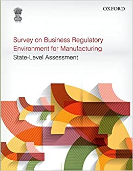 Book Survey on Business Regulatory Environment for Manufacturing: State-Level Assessment by Planning Commission Government of India (2015-02-28)