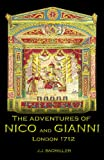 The Adventures of Nico and Gianni: London 1712, J. J. Sagmiller, 1440427496