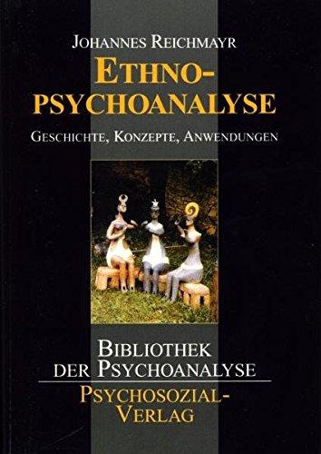 Ethnopsychoanalyse (Bibliothek Der Psychoanalyse) (German Edition) pdf epub