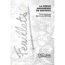 La poésie amoureuse de Quevedo (Hors-Collection)