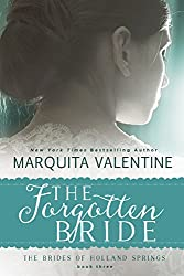 The Forgotten Bride (The Brides of Holland Springs Book 3)