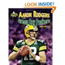 Aaron Rodgers and the Green Bay Packers: Super Bowl XLV (Super Bowl Superstars)