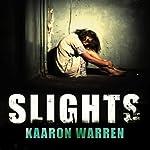 Slights | Kaaron Warren