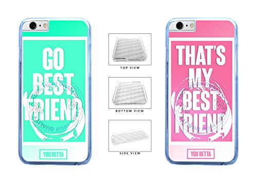 (BleuReign(TM) BFF Go Best Friend - Thats My Best Friend You Betta Clear Sides Plastic Phone Case Back Cover For Apple iPhone 6 6s (4.7 Inches Screen))