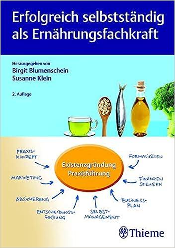 Erfolgreich Selbstständig Als Ernährungsfachkraft Amazonde Birgit