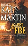 Against the Fire (The Raines of Wind Canyon)
