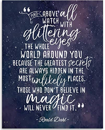 (And Above All Watch With Glittering Eyes Quote - 11x14 Unframed Art Print - Great Inspirational Gift Under $15)
