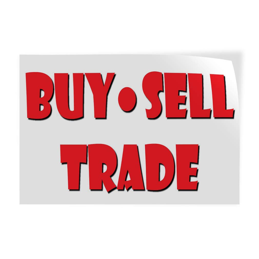 Decal Sticker Multiple Sizes Buy Sell Trade Business Style U Trade Shows Buy Sell Trade Outdoor Store Sign White - 69inx46in, One Sticker by Sign Destination