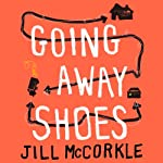 Going Away Shoes: Stories | Jill McCorkle